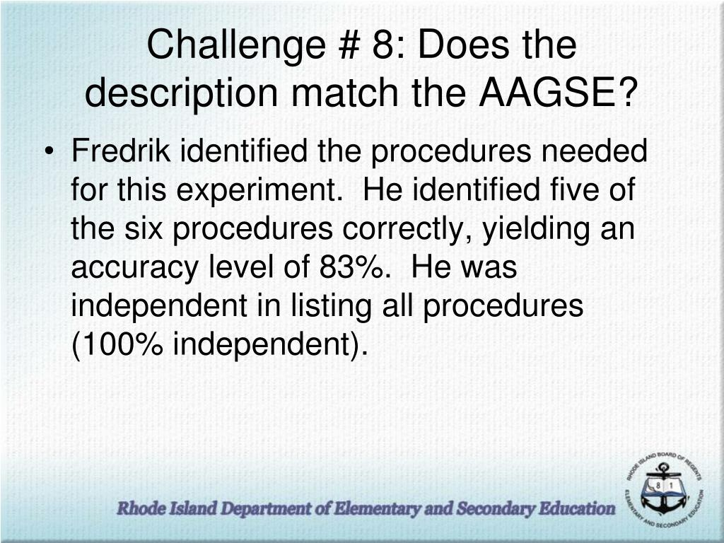 Challenge # 8: Does the description match the AAGSE?