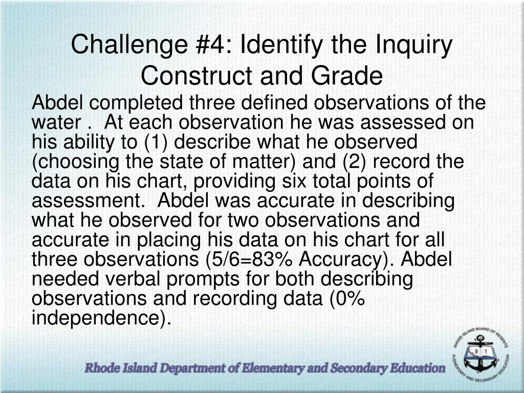 Challenge #4: Identify the Inquiry Construct and Grade