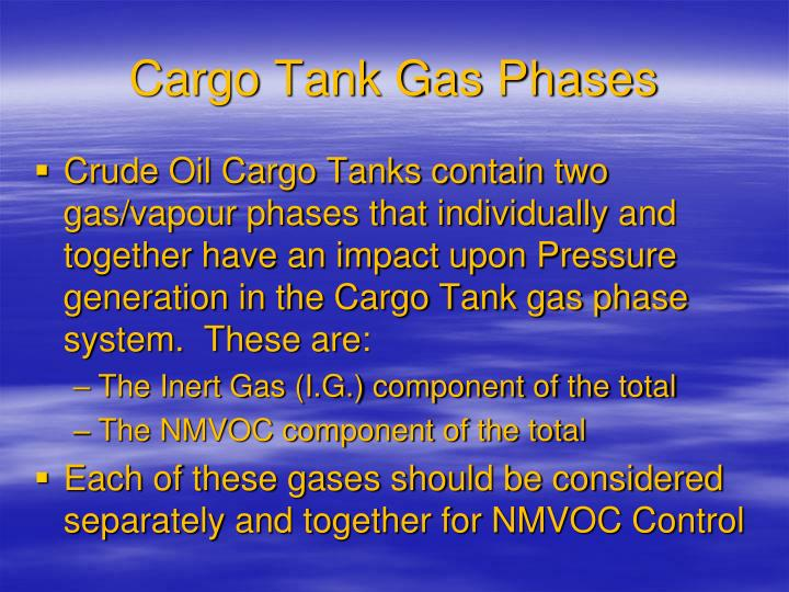 Cargo Tank Gas Phases