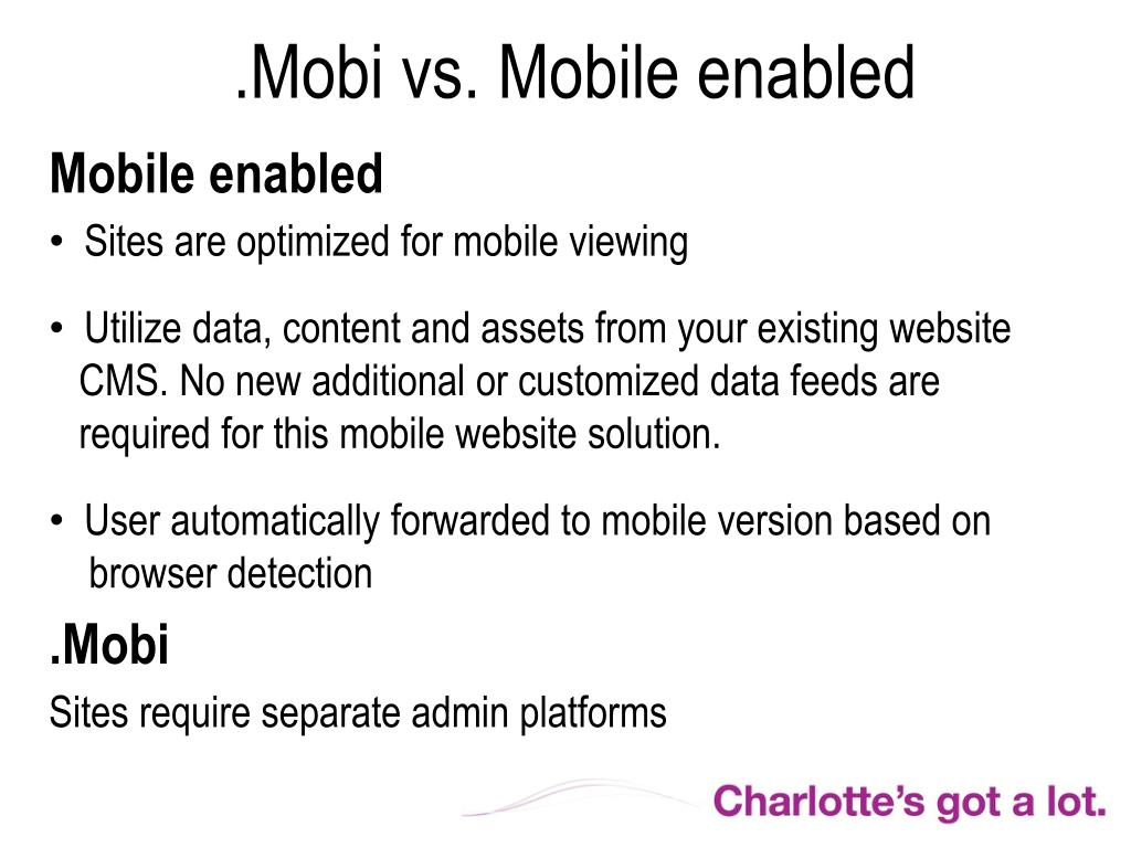 .Mobi vs. Mobile enabled