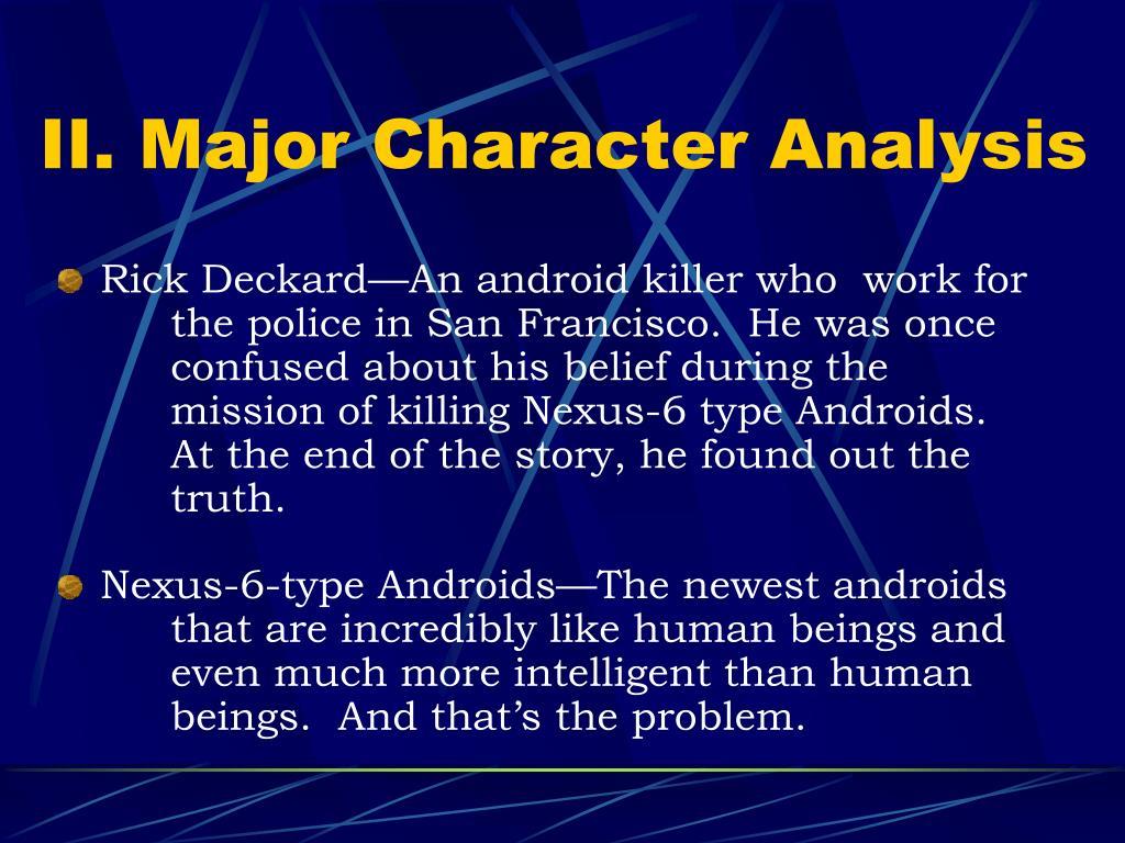 II. Major Character Analysis