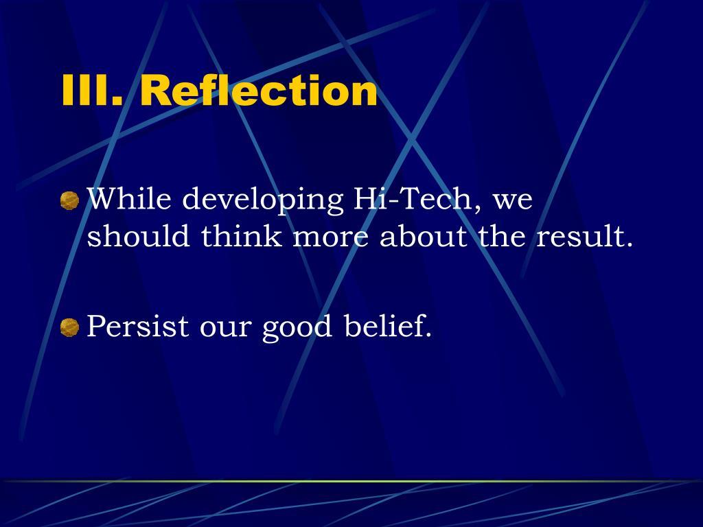 III. Reflection