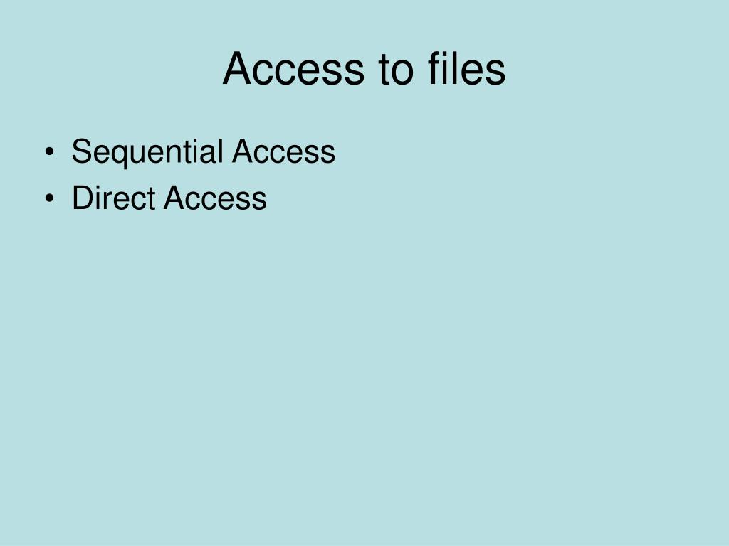Access to files