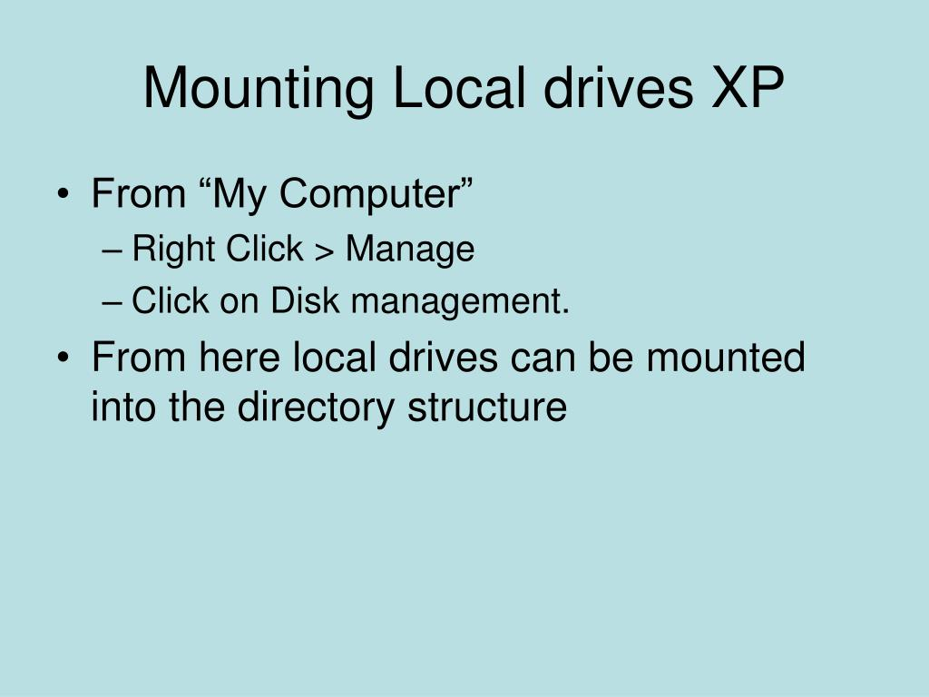 Mounting Local drives XP