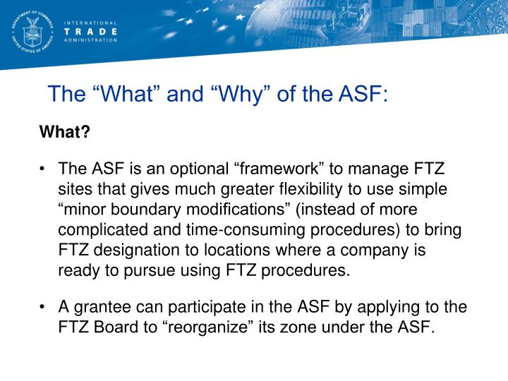 "The ""What"" and ""Why"" of the ASF:"