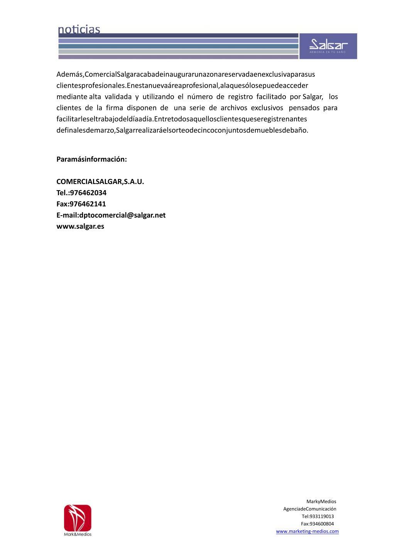 Además,ComercialSalgaracabadeinaugurarunazonareservadaenexclusivaparasus