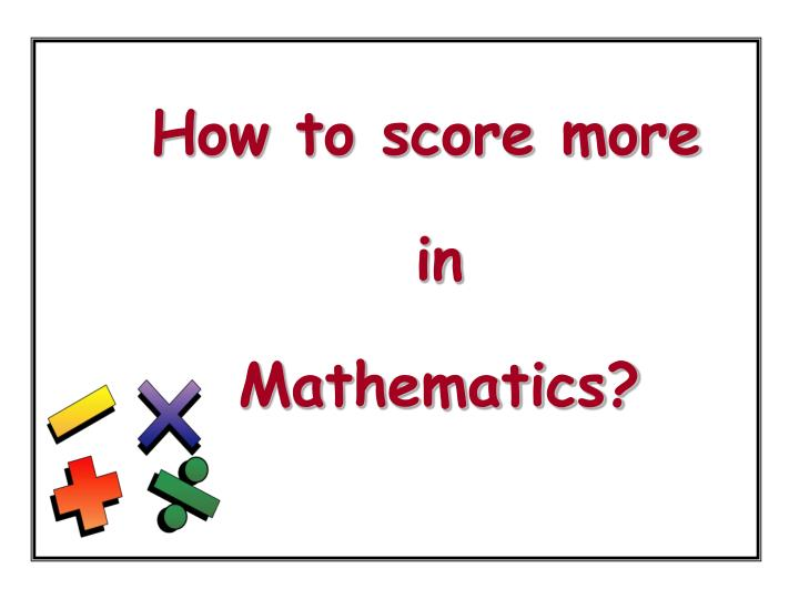 How to score more