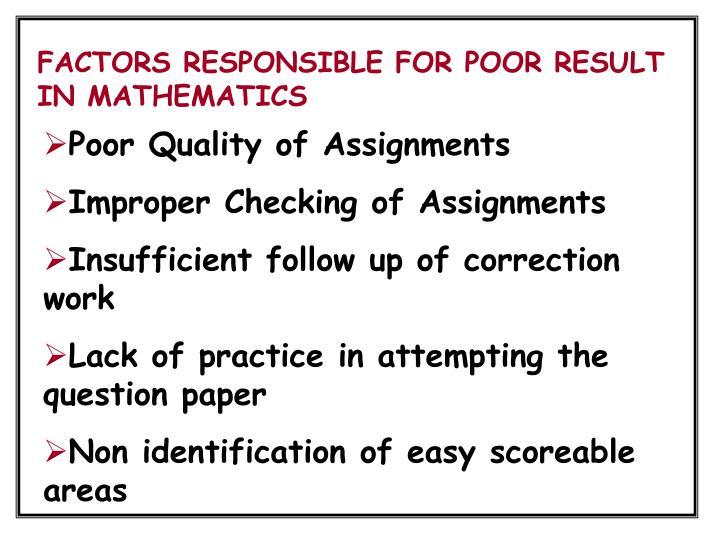 FACTORS RESPONSIBLE FOR POOR RESULT IN MATHEMATICS