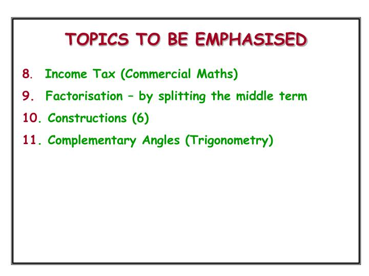 TOPICS TO BE EMPHASISED