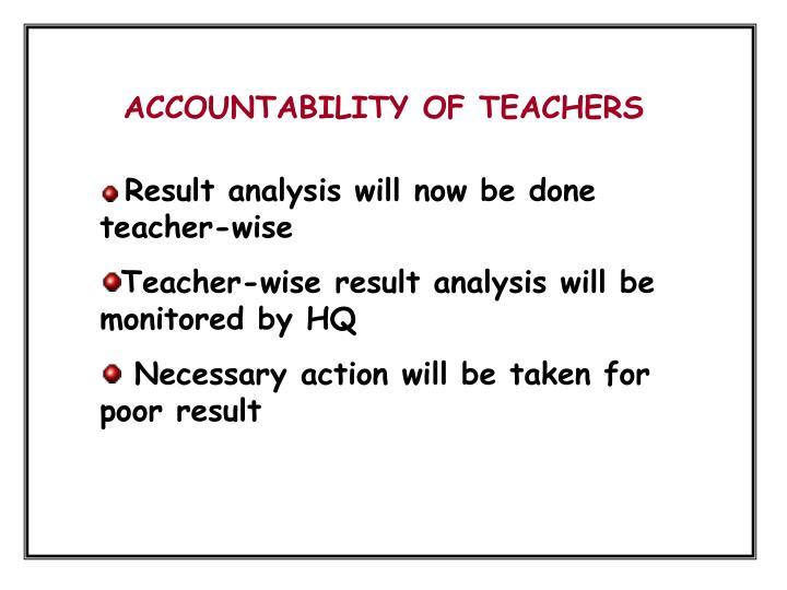 ACCOUNTABILITY OF TEACHERS