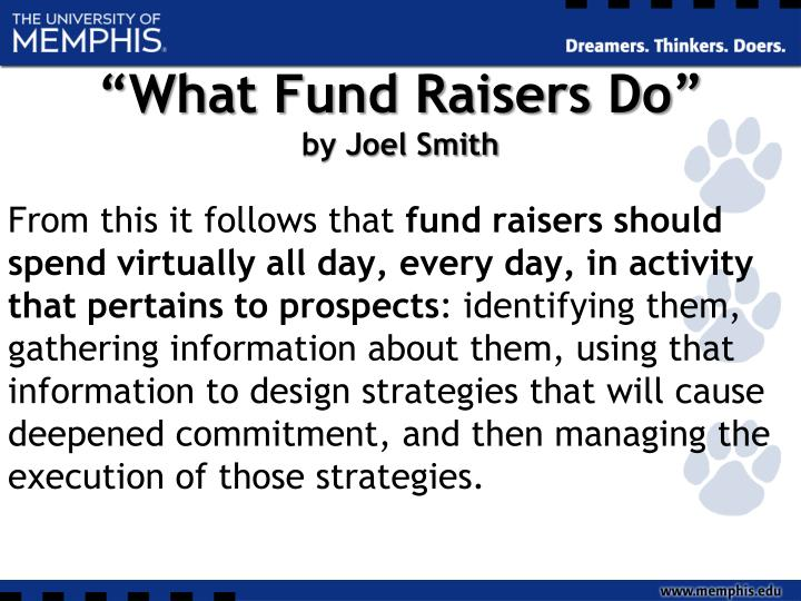 """What Fund Raisers Do"""