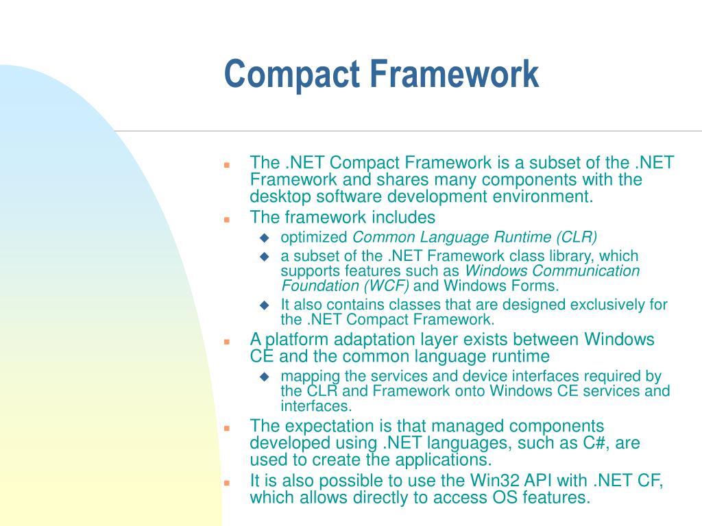 Compact Framework