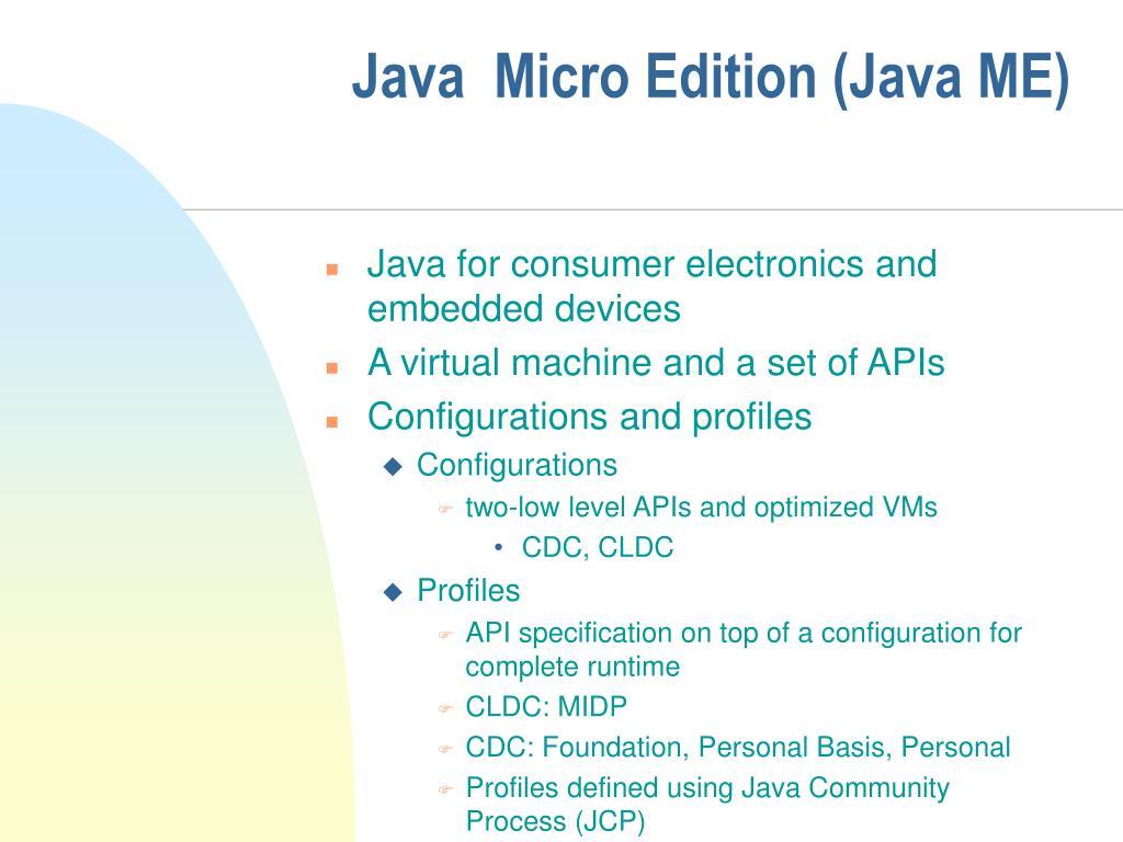 Java  Micro Edition (Java ME)