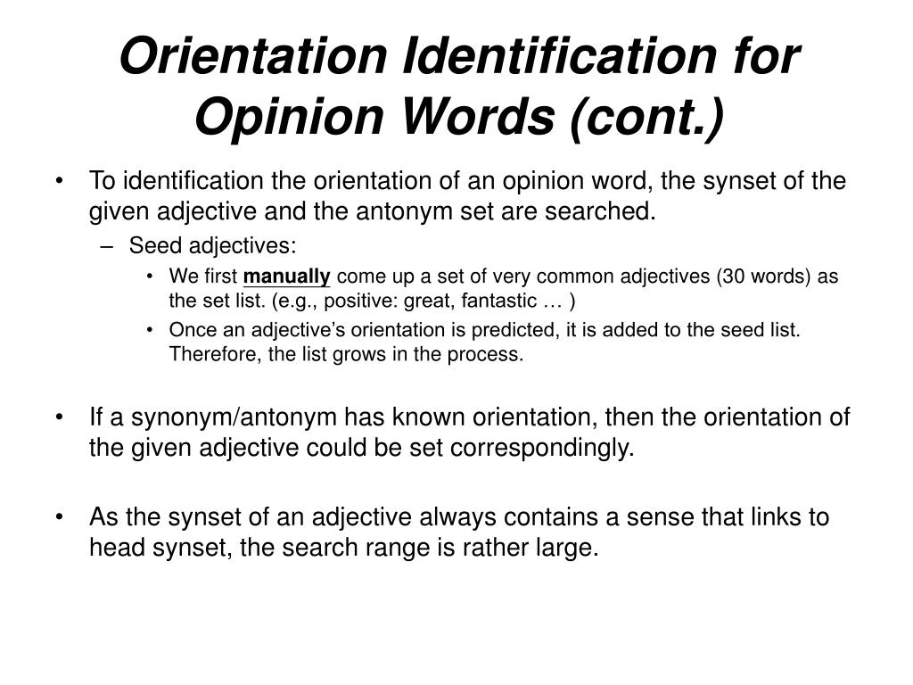 Orientation Identification for Opinion Words (cont.)