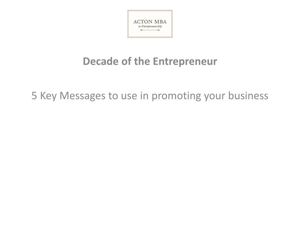 5 Key Messages to use in promoting your business