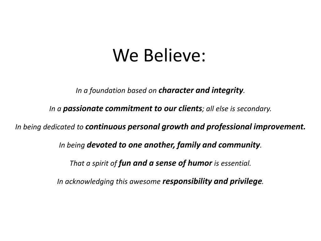 We Believe: