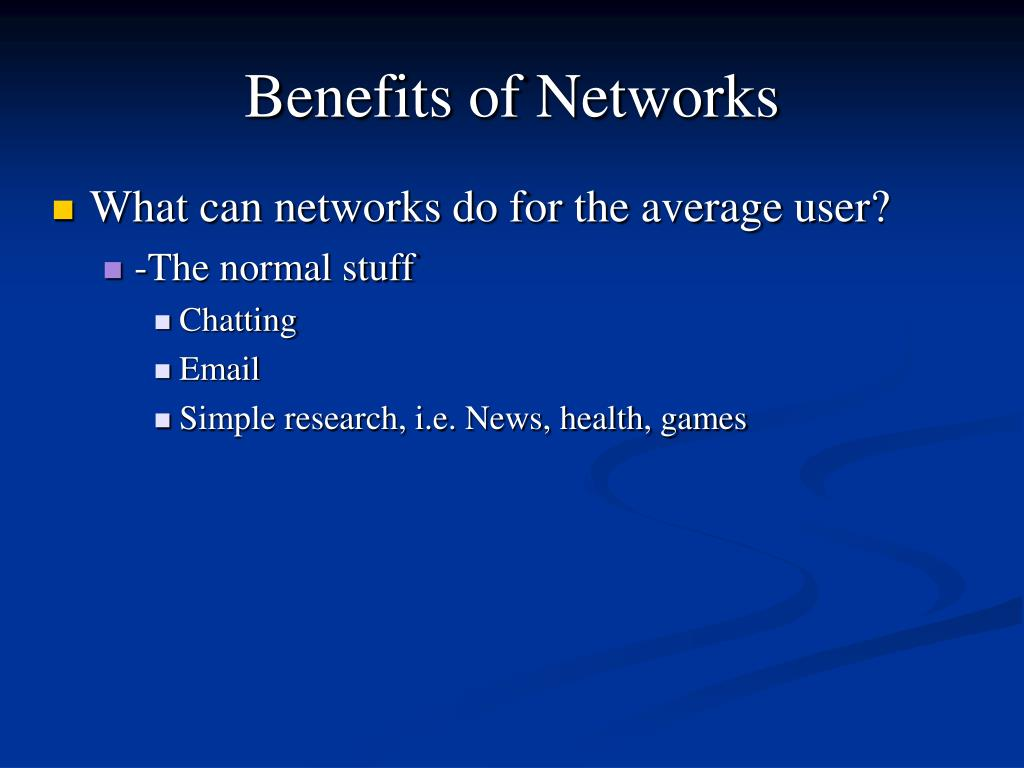 Benefits of Networks