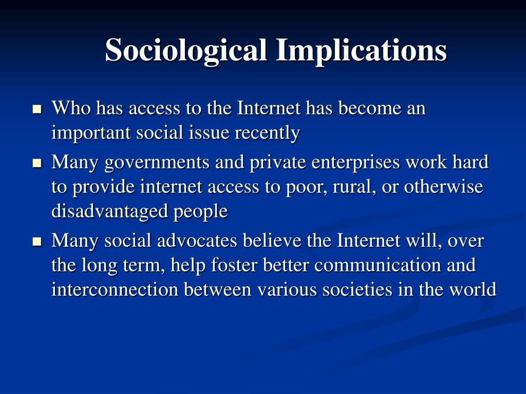 Sociological Implications