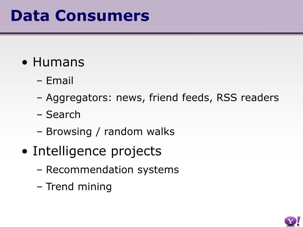 Data Consumers