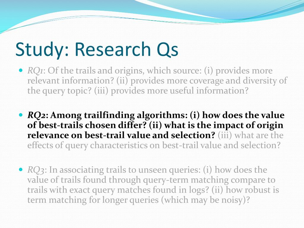 Study: Research Qs