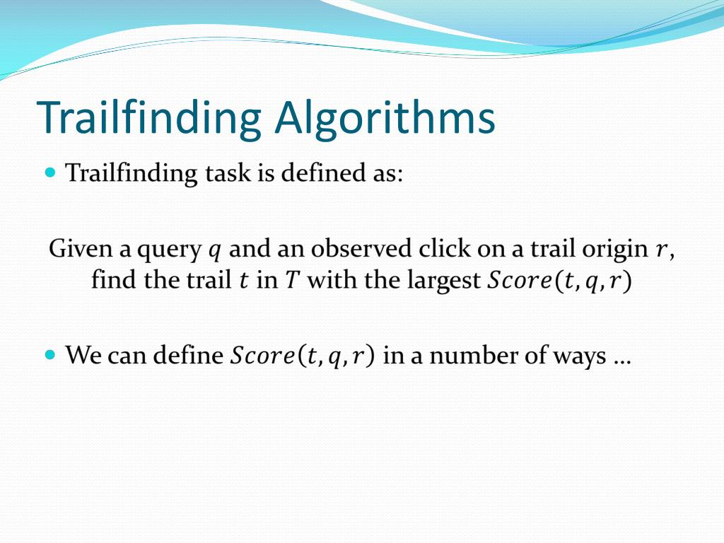 Trailfinding Algorithms