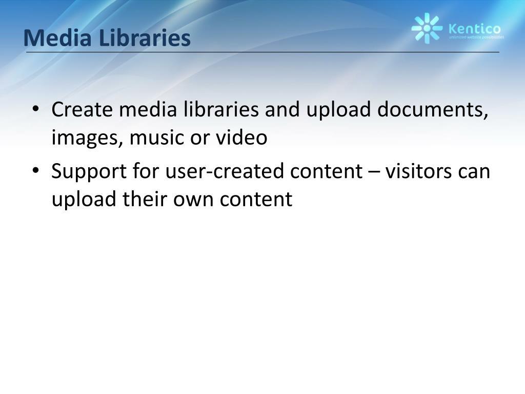 Media Libraries