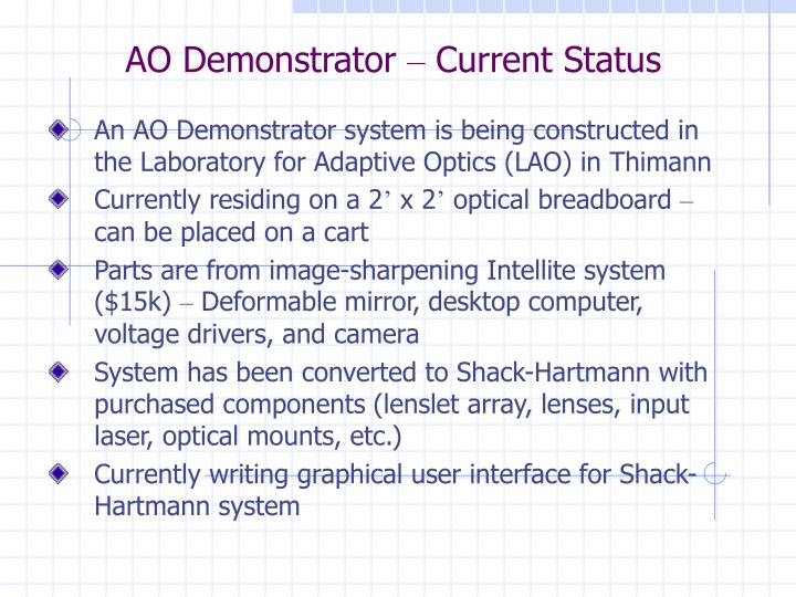 Ao demonstrator current status
