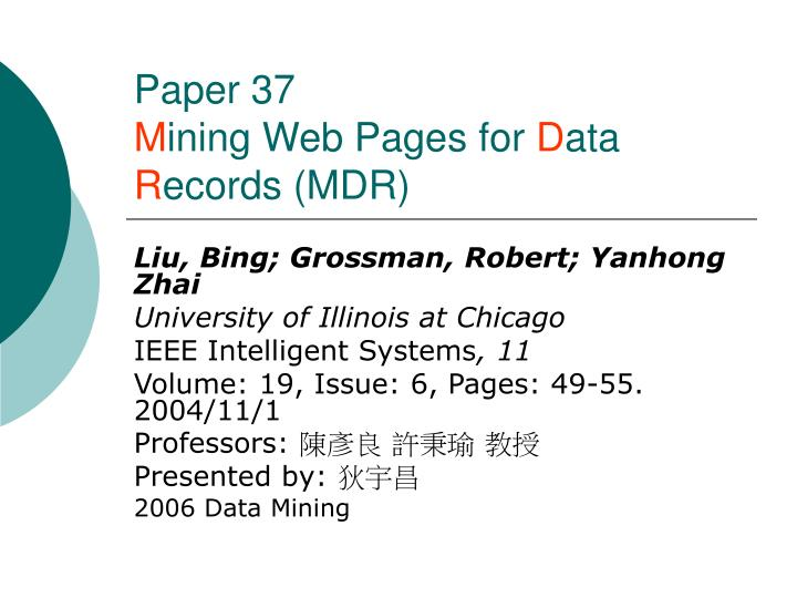 Paper 37 m ining web pages for d ata r ecords mdr