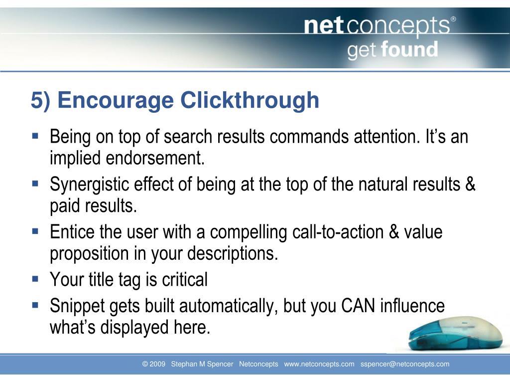 5) Encourage Clickthrough
