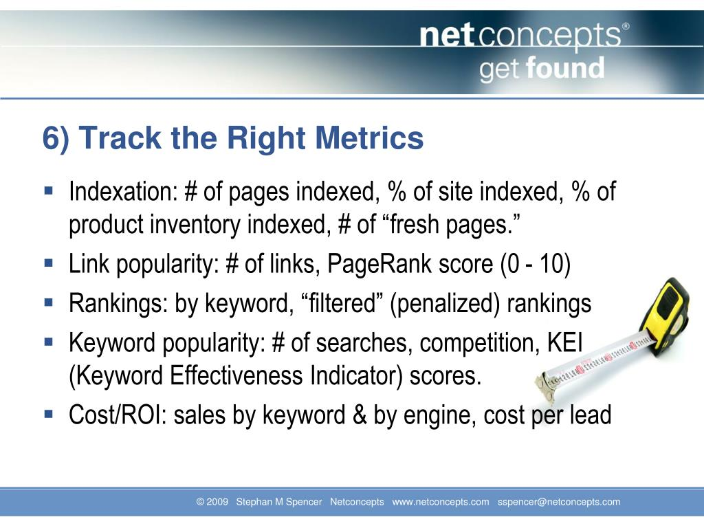 6) Track the Right Metrics