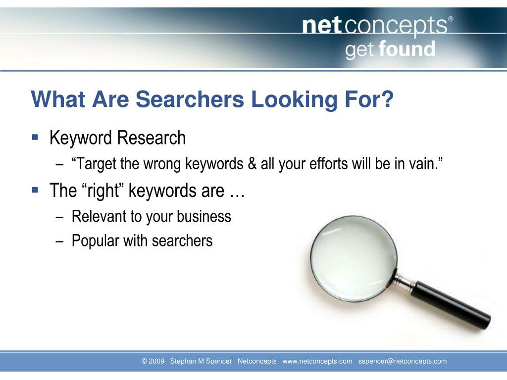 What Are Searchers Looking For?