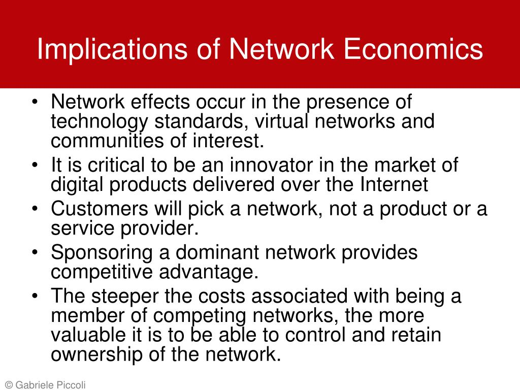 Implications of Network Economics