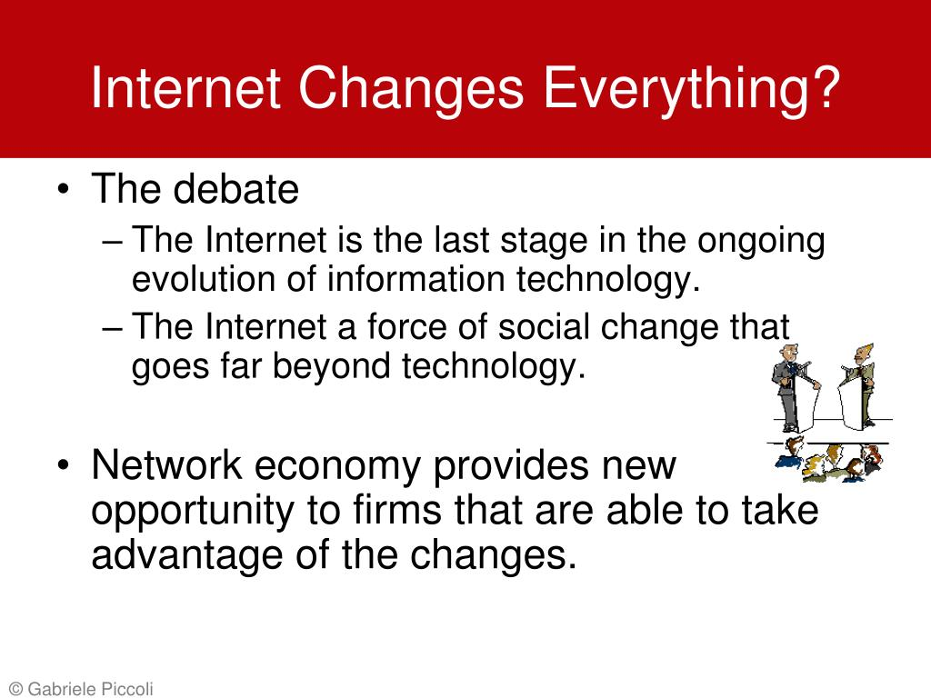 Internet Changes Everything?