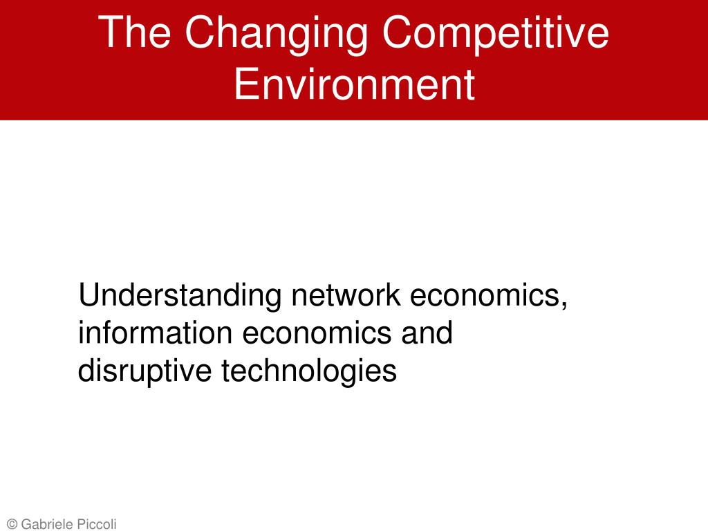 The Changing Competitive Environment