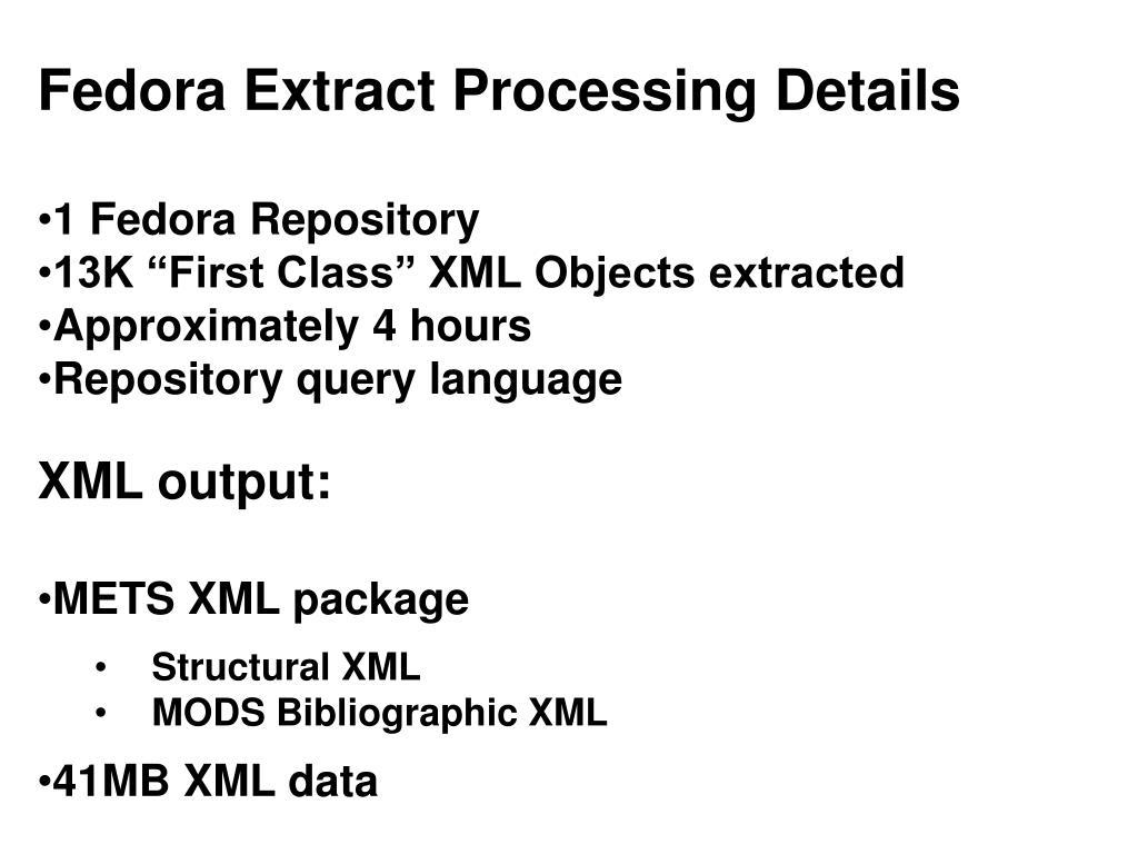 Fedora Extract Processing Details