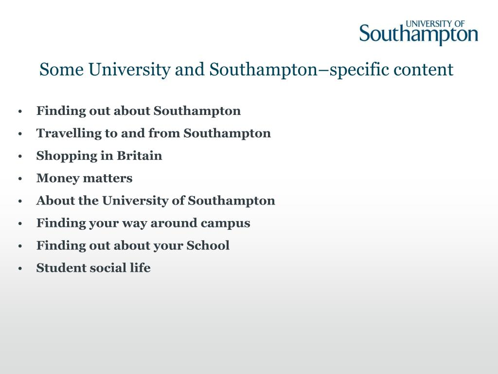 Some University and Southampton–specific content