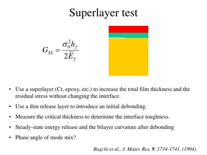Superlayer test