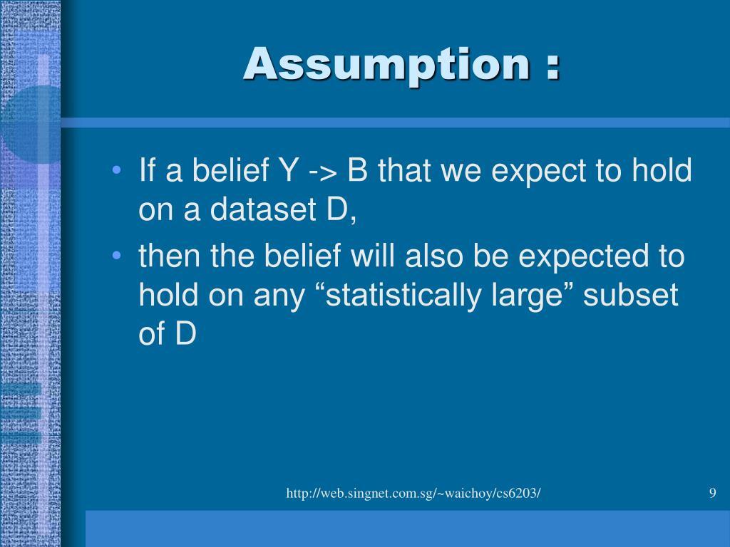 Assumption :