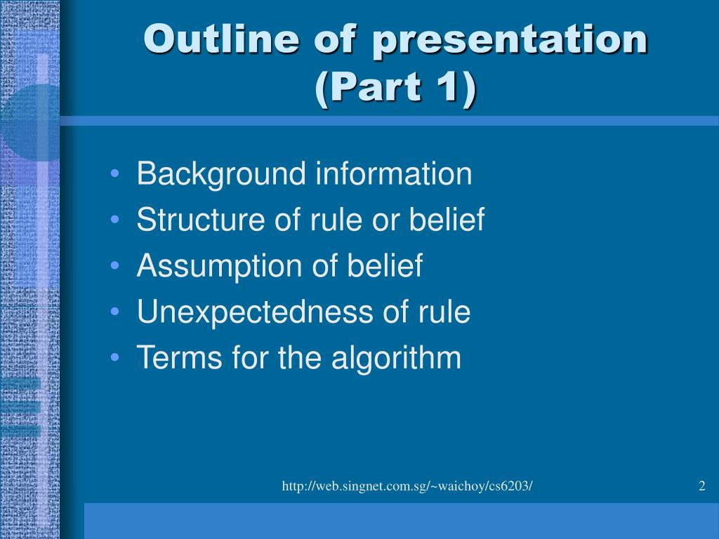 Outline of presentation (Part 1)