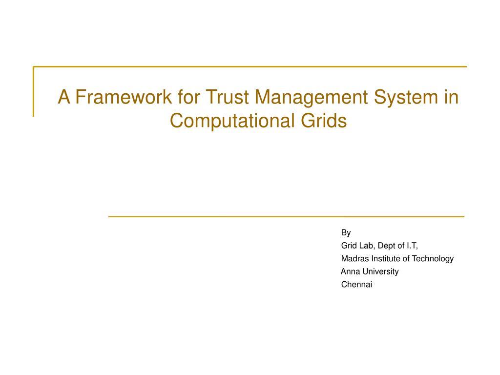 a framework for trust management system in computational grids