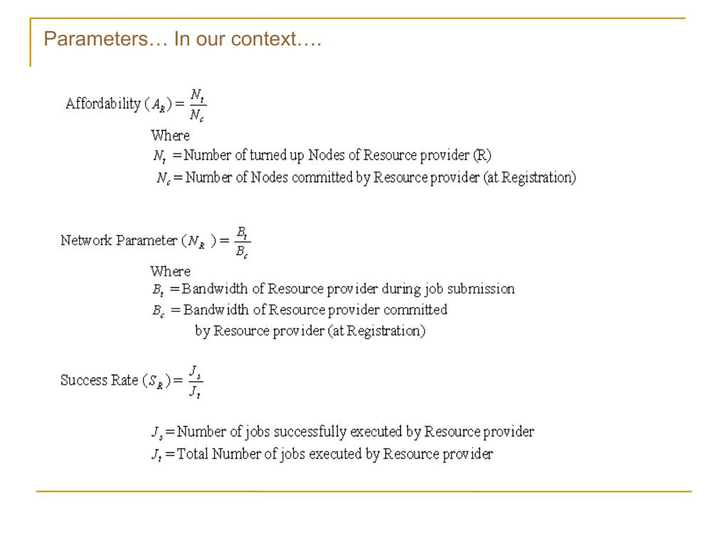 Parameters… In our context….