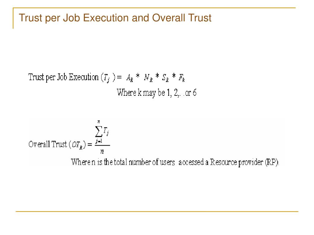 Trust per Job Execution and Overall Trust