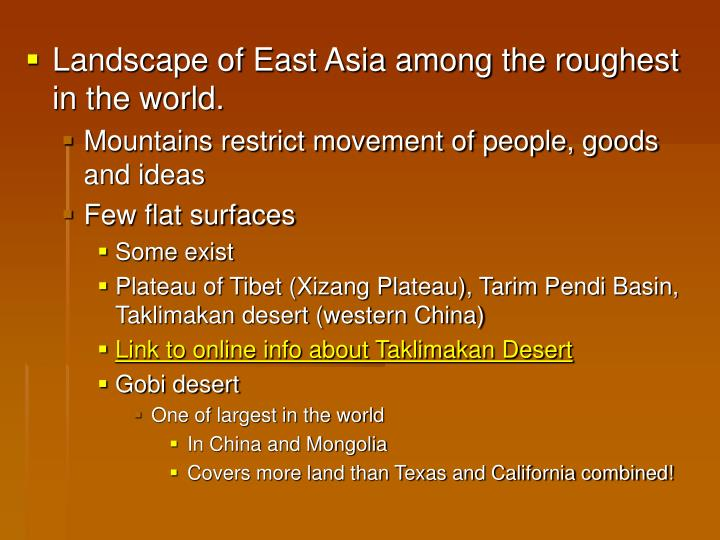 Landscape of East Asia among the roughest in the world.