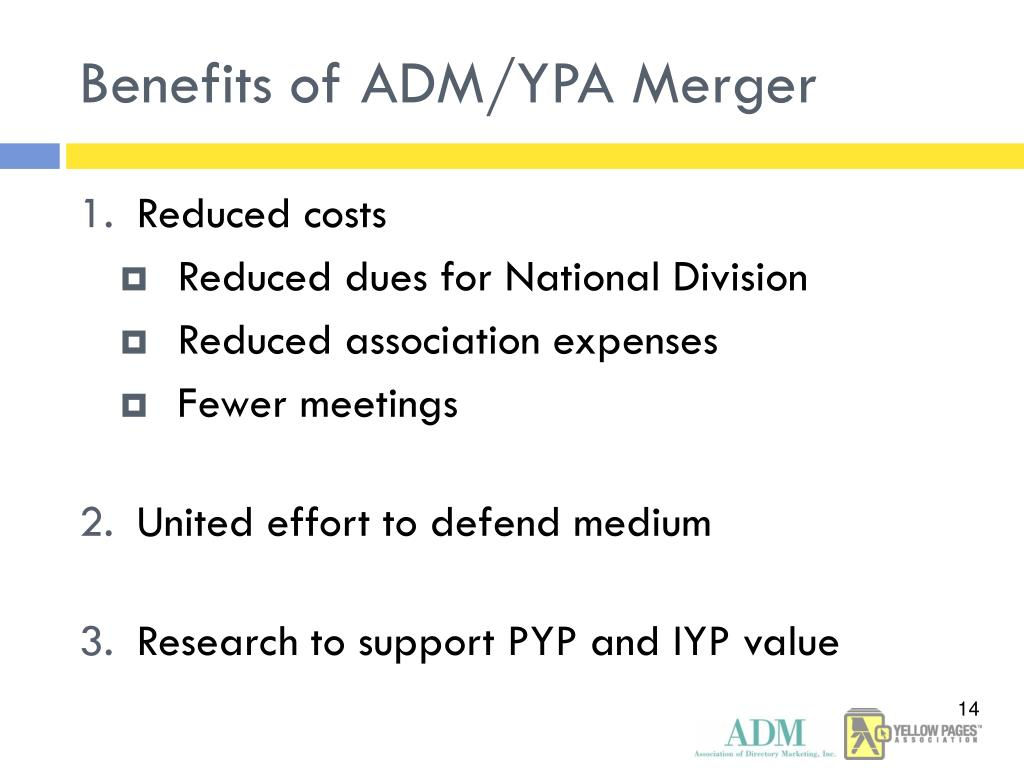 Benefits of ADM/YPA Merger