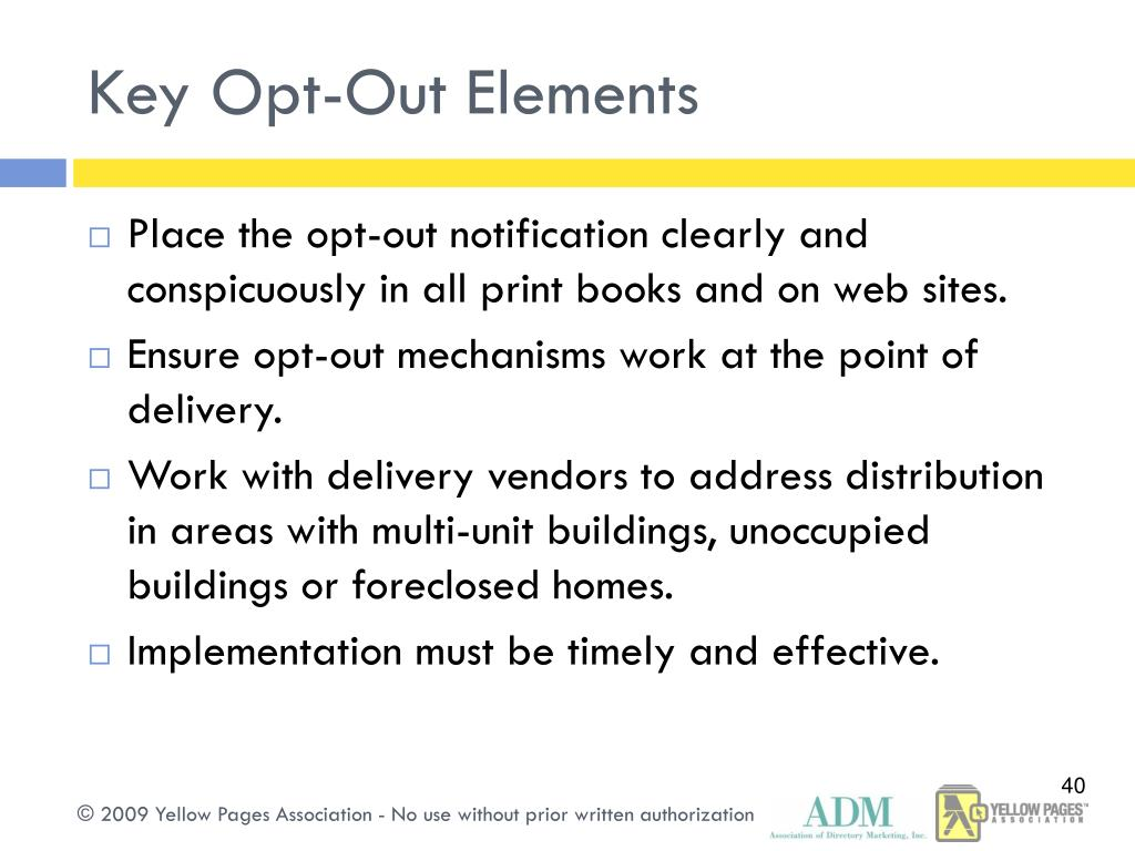 Key Opt-Out Elements