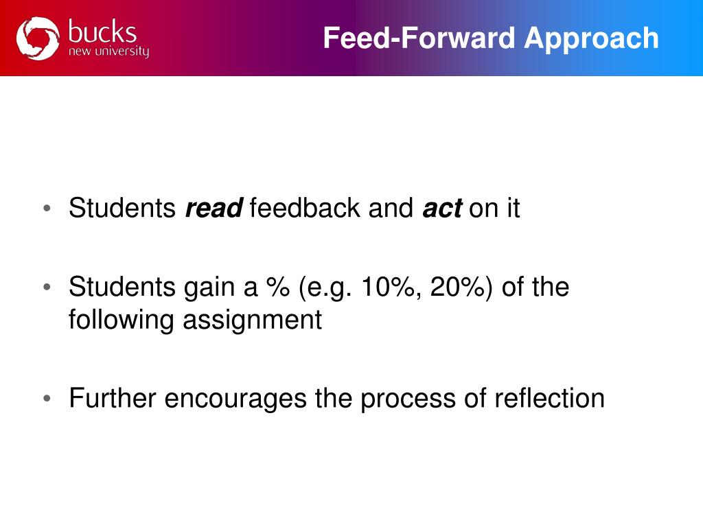 Feed-Forward Approach