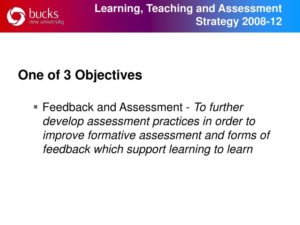 Learning, Teaching and Assessment Strategy 2008-12