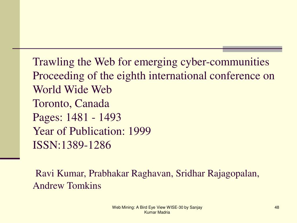Trawling the Web for emerging cyber-communities