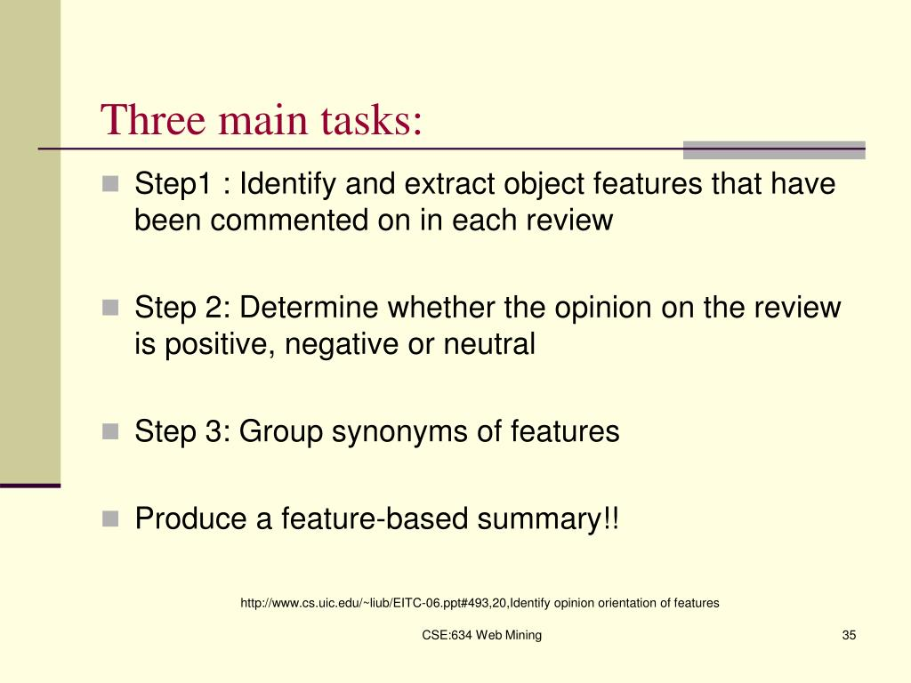 Three main tasks: