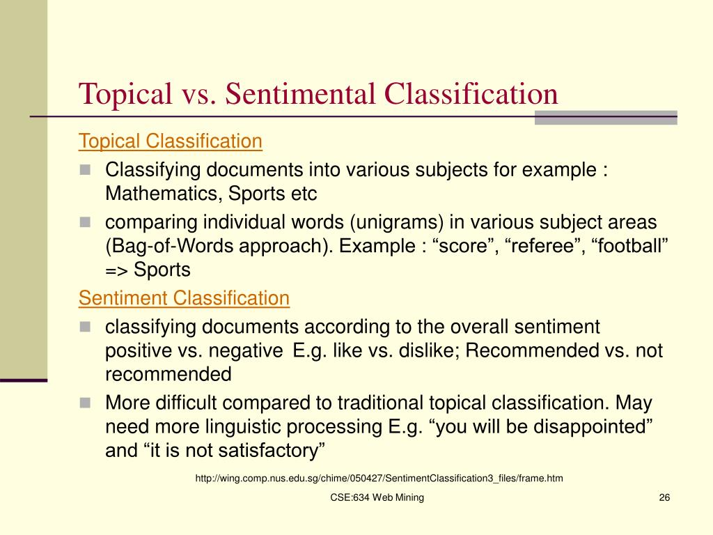 Topical vs. Sentimental Classification